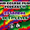 DJ VANDAL - DOT MY EYES