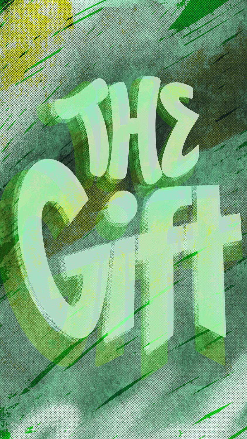 The Gift by Vandal NYC. Lettering and Illustration.